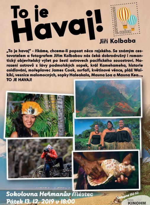 To je Havaj! Jiří Kolbaba