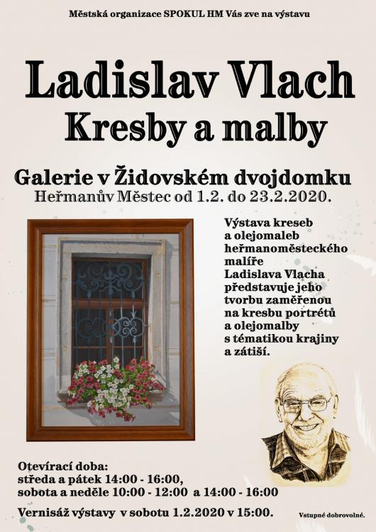 Ladislava Vlach - výstava vGalerii Dvojdomek